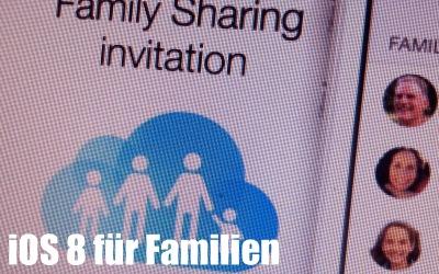 Familien-Freigabe auf iOS 8