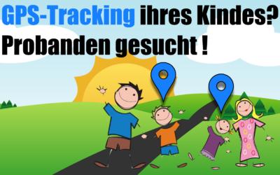 Probanden zum Thema GPS-Tracking gesucht