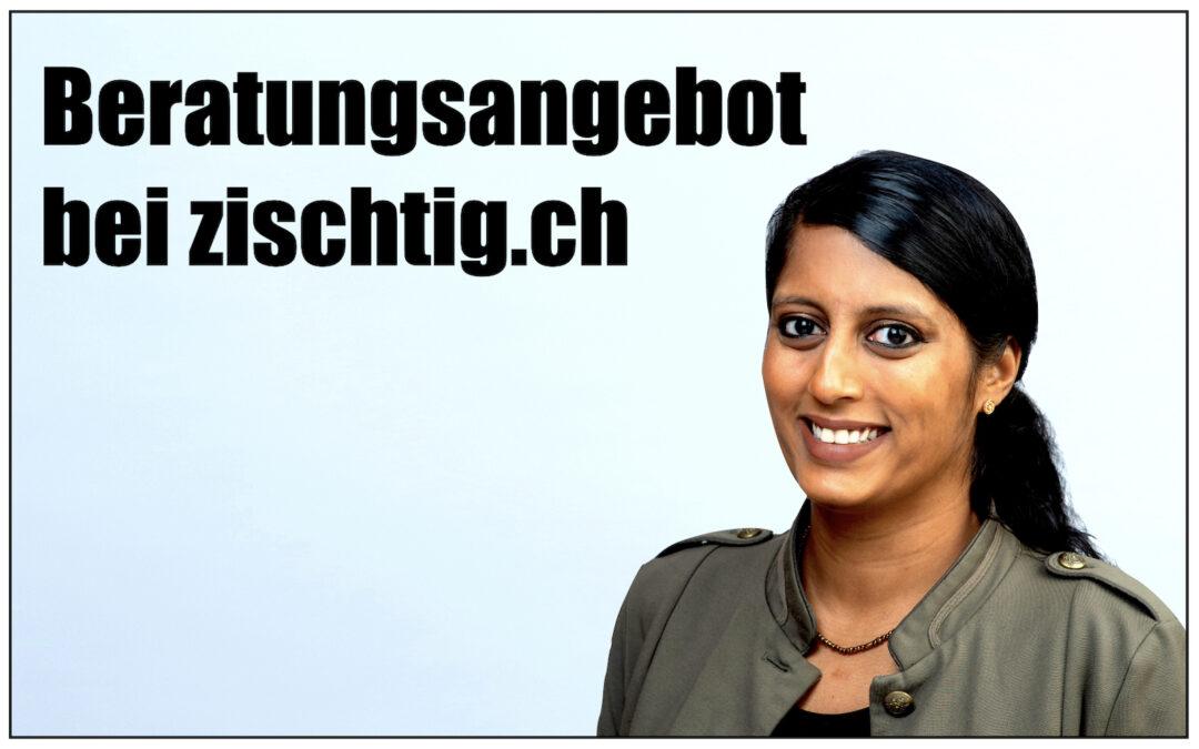 Beratungsangebot von zischtig.ch